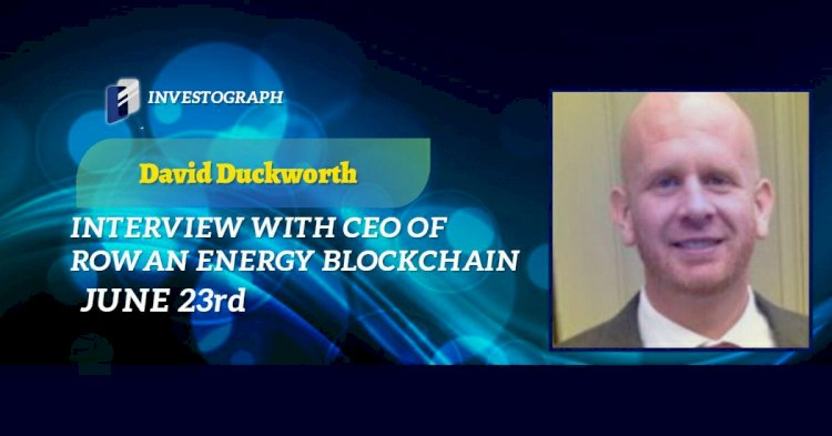 Interview with CEO of Rowan Energy, David Duckworth